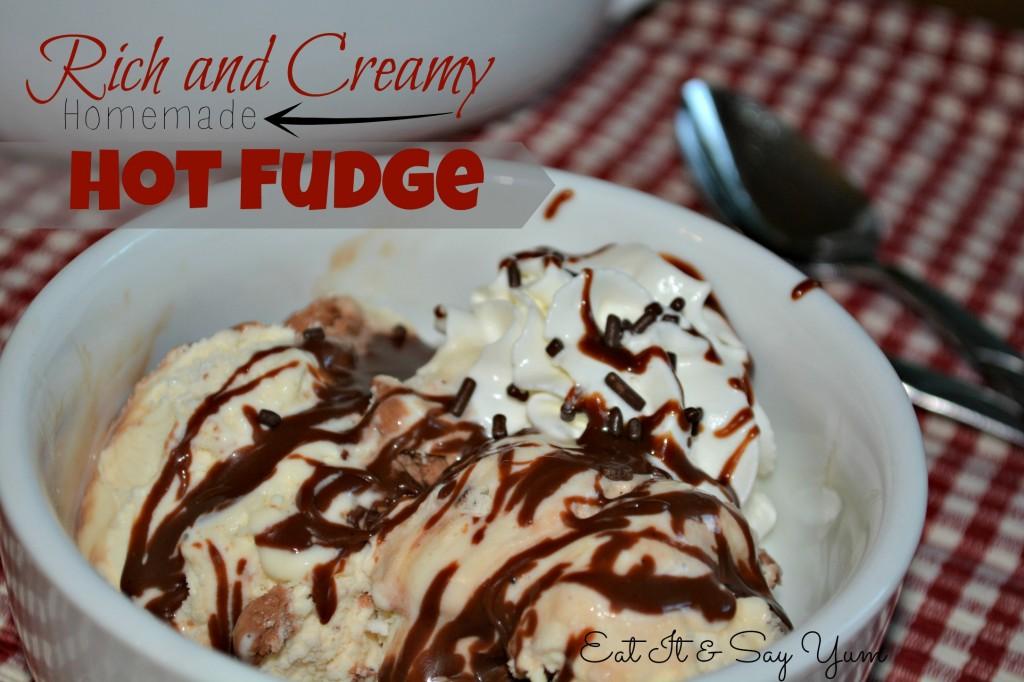 Hot fudge Eat It & Say Yum
