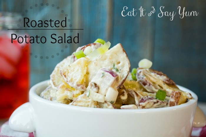 Roasted Potato Salad from Eat It and Say Yum