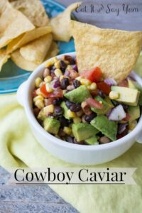 Cowboy Caviar by Eat It and Say Yum