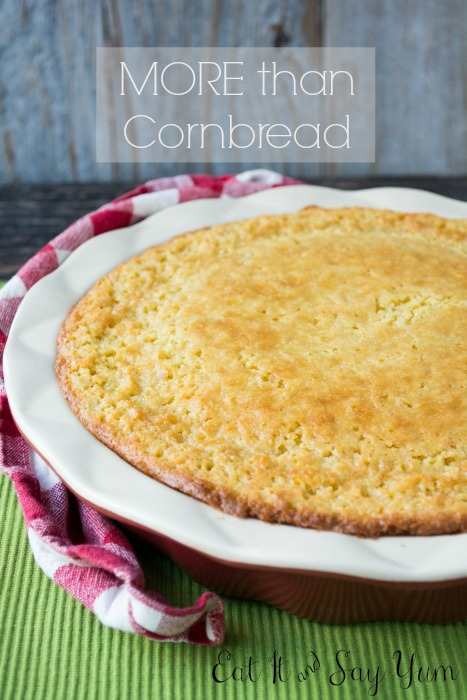 More than Cornbread from Eat It & Say Yum