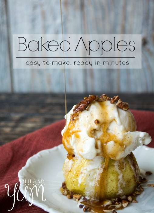 Baked Apples that are so easy to make and are ready in minutes- from Eat It & Say Yum