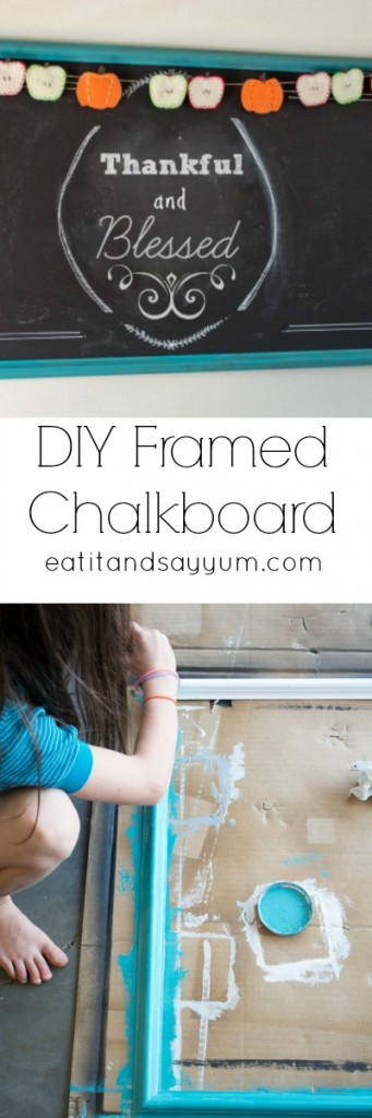 DIY Chalkboard and Frame