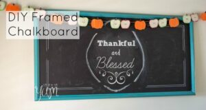DIY Framed Chalkboard from Eat It & Say Yum