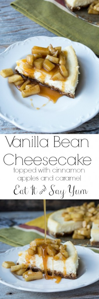 Vanilla Bean Cheesecake topped with Cinnamon Apples and Caramel from Eat It & Say Yum