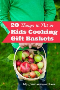 20-Things-to-Put-in-Kids-Cooking-Gift-Baskets-200x300