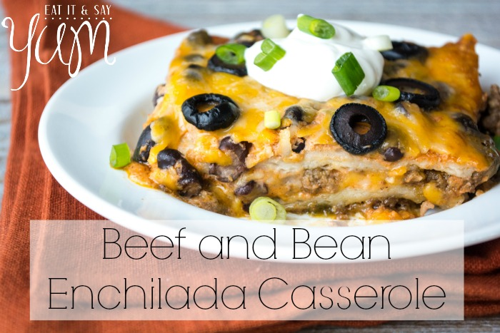 Beef and Bean Enchilada Casserole, warm yourself up with this Mexican style comfort food, from Eat It & Say Yum
