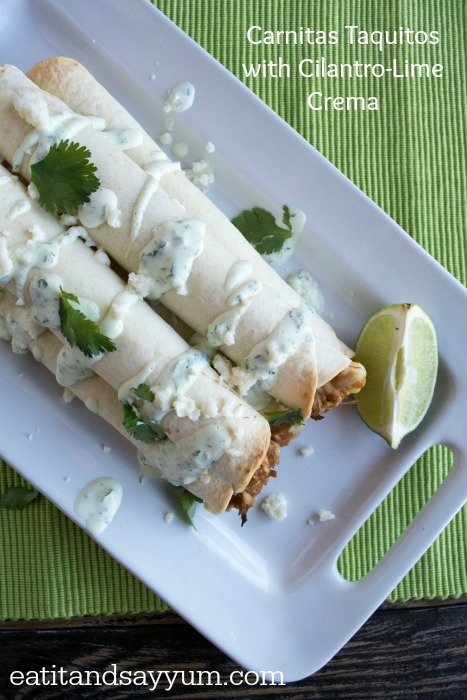 Carnitas in Taquitos with Cilantro Lime Crema from Eat It & Say Yum