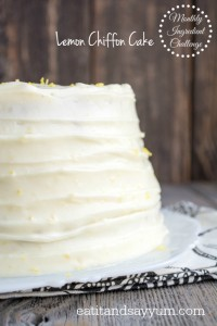 Lemon Chiffon Cake from Eat It & Say Yum for the Monthly Ingredient Challenge