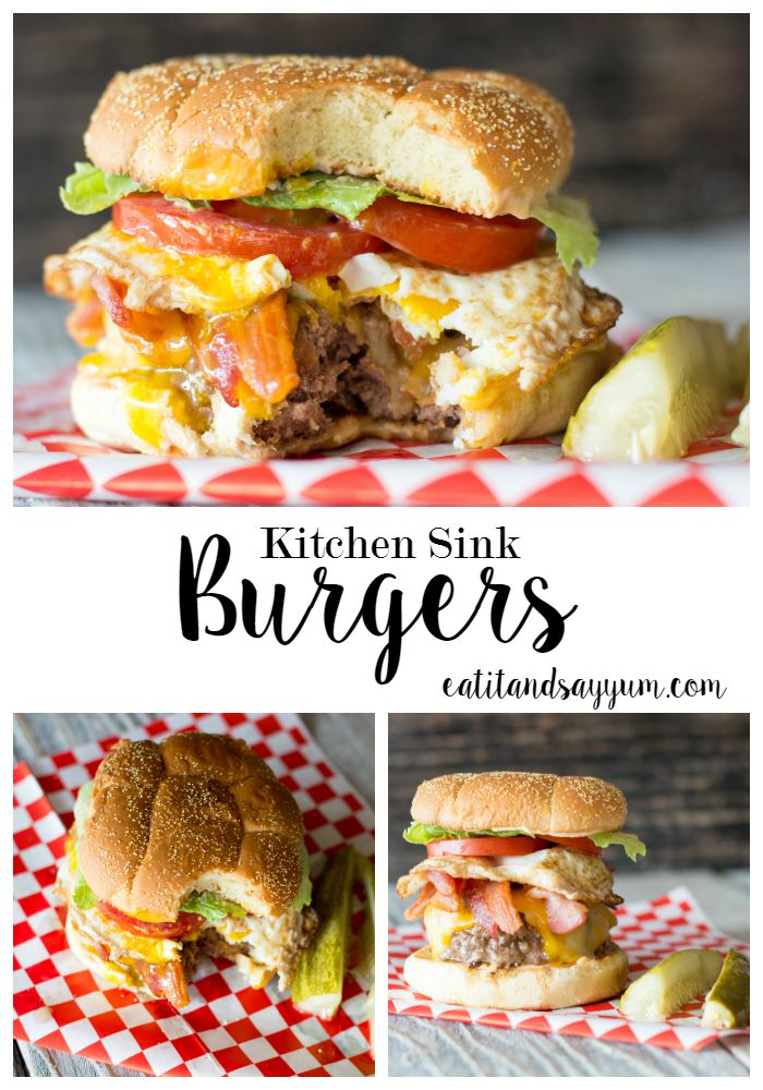 Kitchen Sink Burgers- all your favorite toppings can go on this burger- so much great flavor
