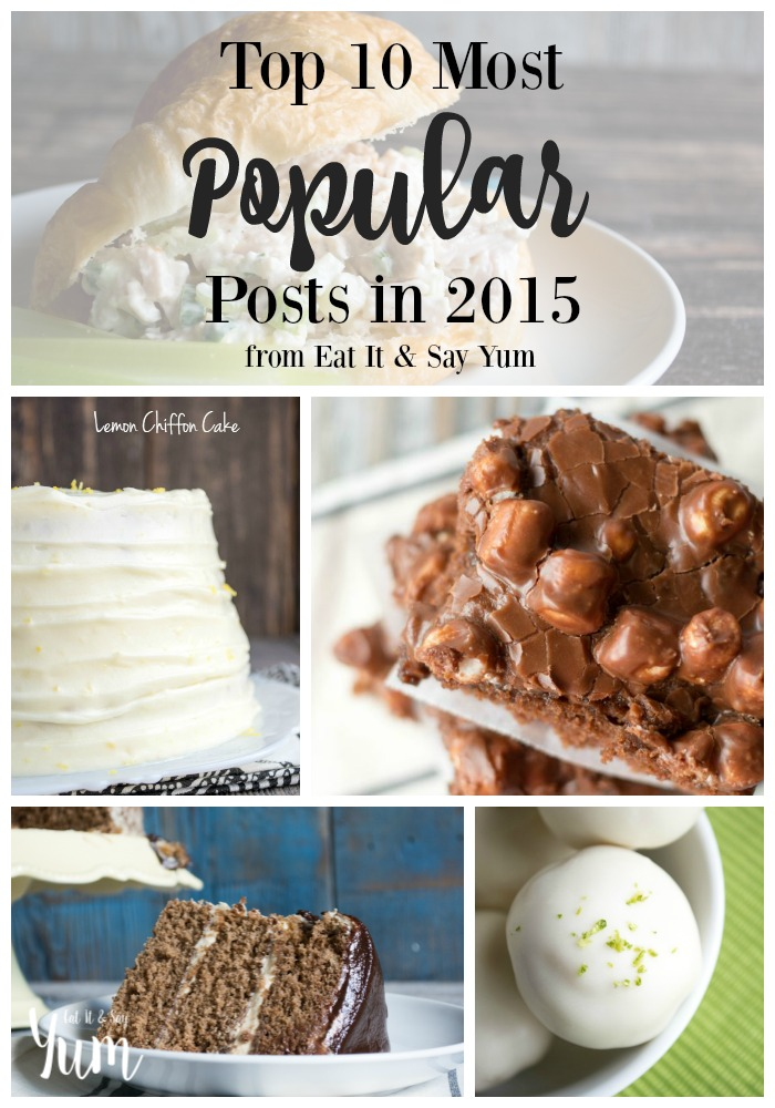 Top 10 posts from 2015 on Eat It & Say Yum